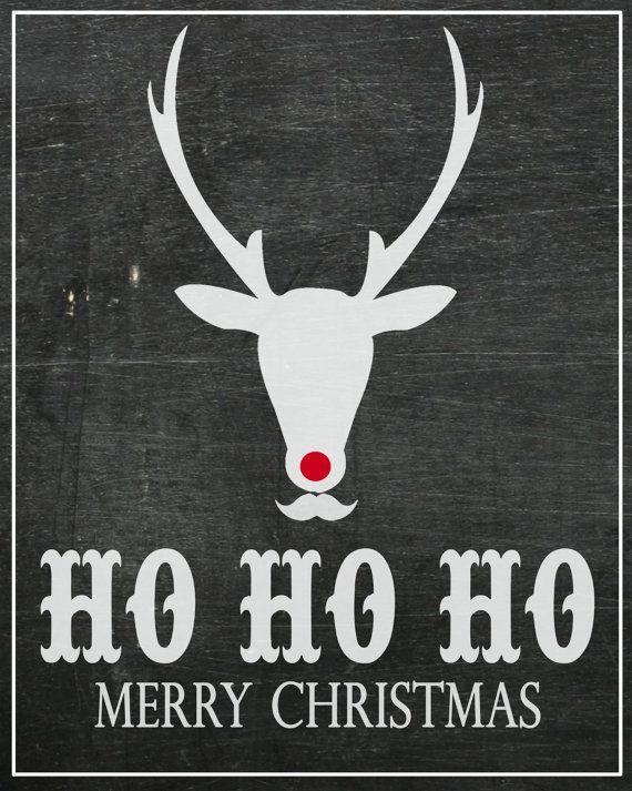NEW INSTANT DOWNLOAD The Chalkboard by pinkpeppermintprints, $8.00 Chalkboard Christmas Sign Rudolph Deer with Mustache