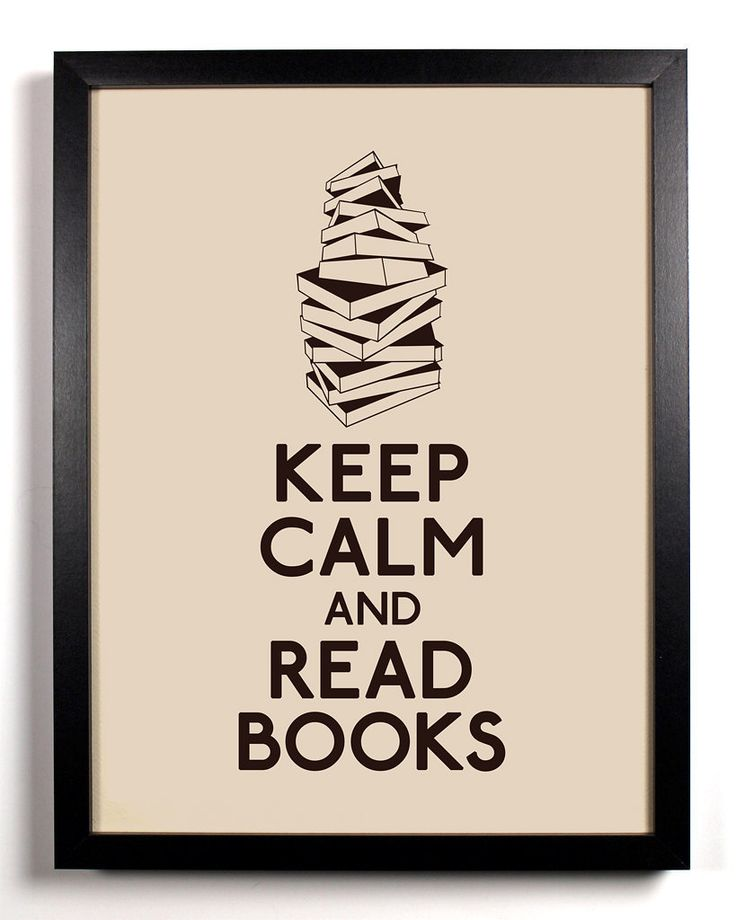 """Keep calm and read books."" I need a poster of this."