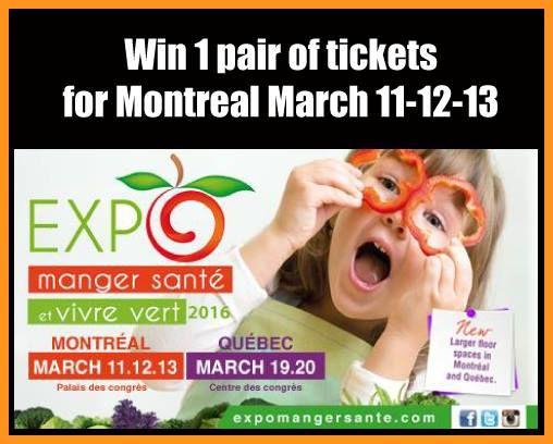 #Win 1 pair of tickets for Expo Manger Santé et Vivre Vert #Montreal #giveaway ENTER contest