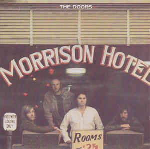 The Doors - Morrison Hotel: buy CD, Album, RE, RM at Discogs