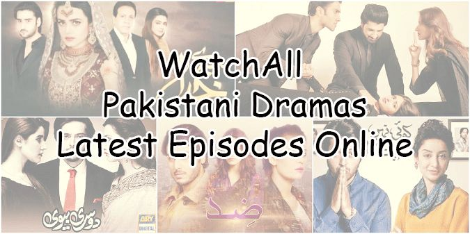 Watch Latest Episodes of all Pakistani Dramas till today 21st June 2017 online in Hd Quality at one place.