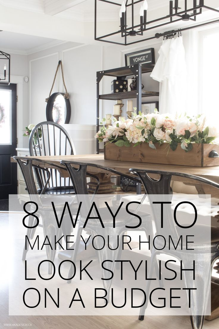 8 Ways to Make Your Home Look Stylish on a Budget. 414 best Home Decor images on Pinterest   Furniture  Furniture