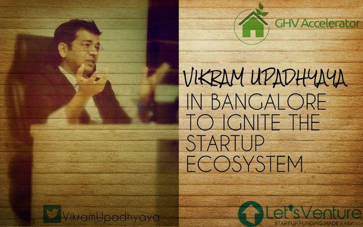 Meet #Vikramupadhyaya at #letsignite #bangalore GHVAccelerator LetsVenture #testpoc #startupecosystem #angelinvestor #innovations
