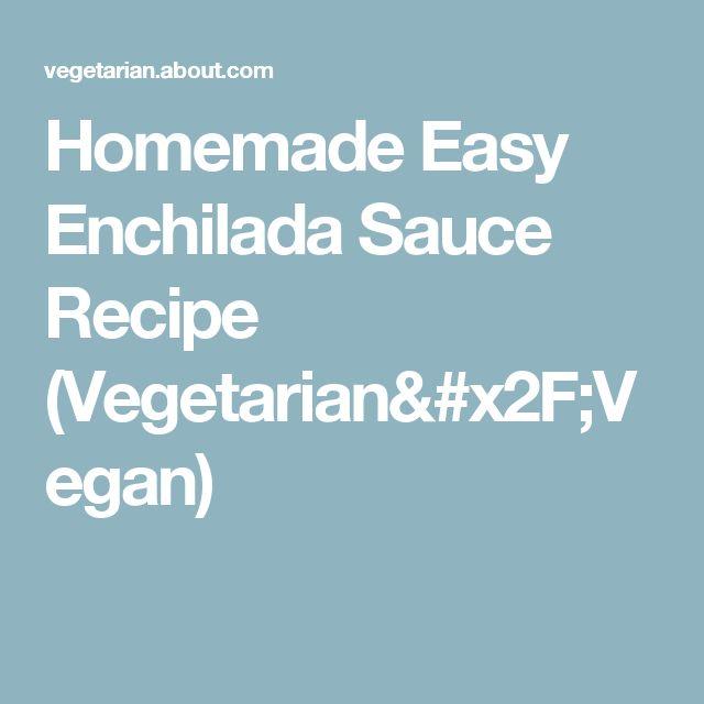 Homemade Easy Enchilada Sauce Recipe (Vegetarian/Vegan)