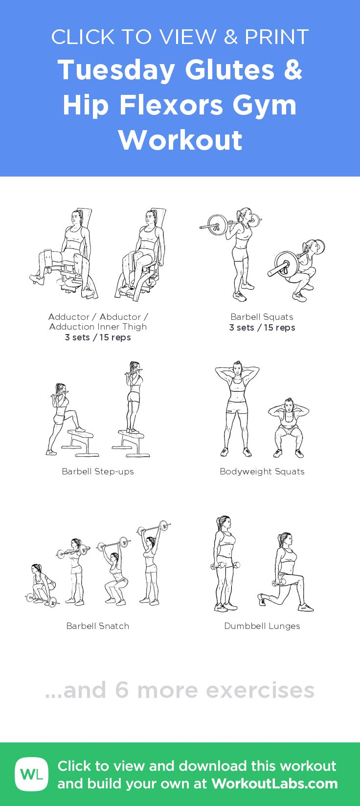 Tuesday Glutes & Hip Flexors Gym Workout – click to view and print this illustrated exercise plan created with #WorkoutLabsFit