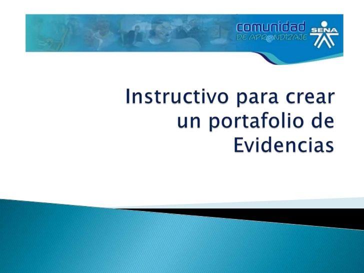 Instructivo para crear un portafolio de Evidencias<br />
