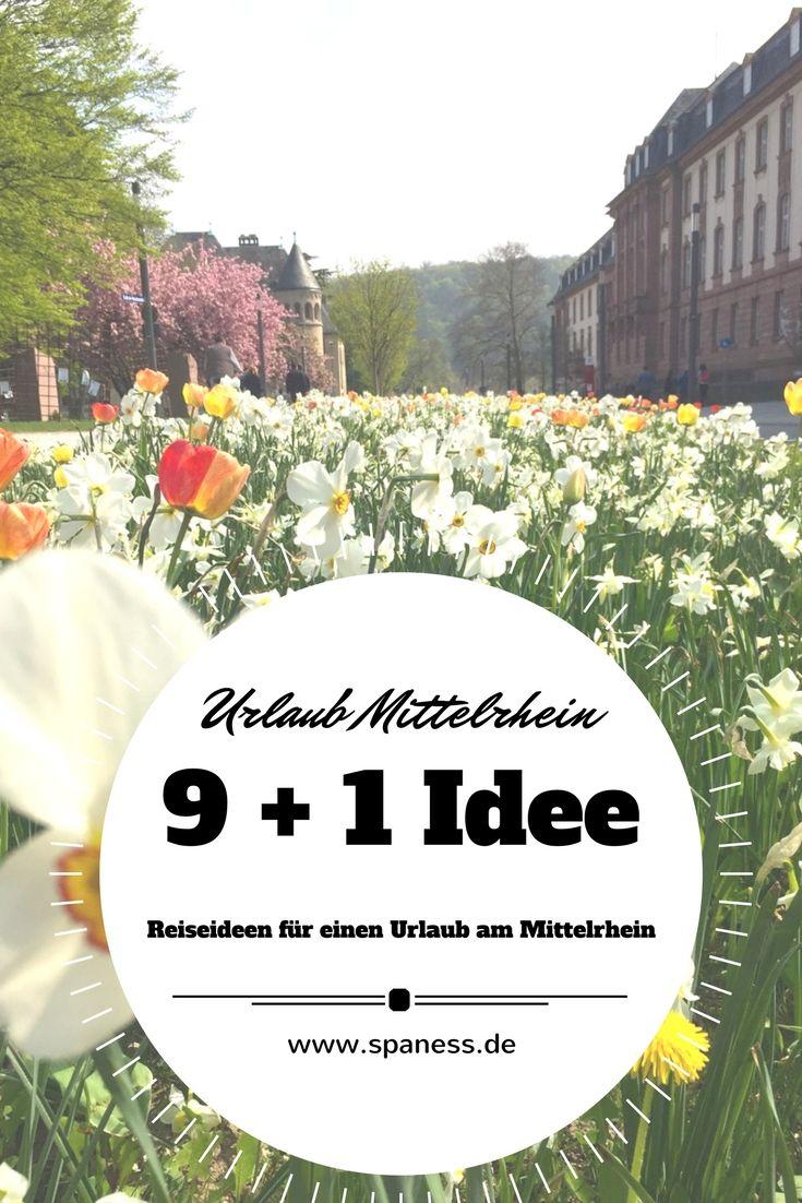 Familienurlaub am Mittelrhein - 9 + 1 Idee für Ausflüge, Sehenswertes, Wellness u.v.m.