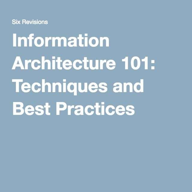 Information Architecture 101: Techniques and Best Practices. If you're a user experience professional, listen to The UX Blog Podcast on iTunes.