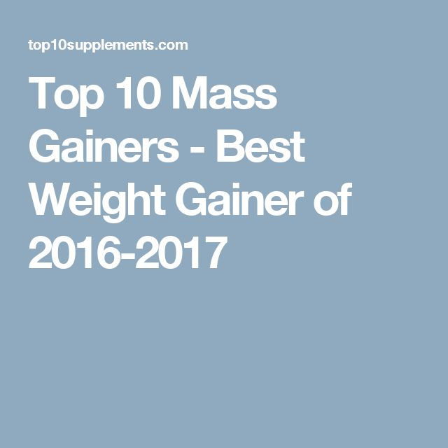 Top 10 Mass Gainers - Best Weight Gainer of 2016-2017