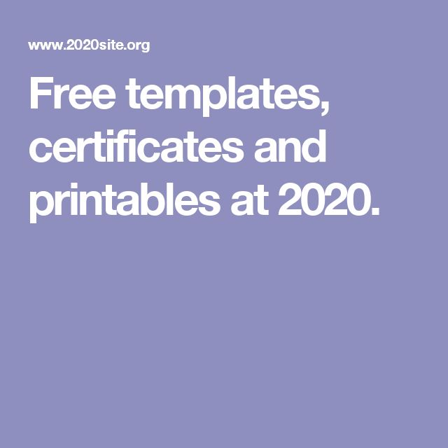 Free templates, certificates and printables at 2020.