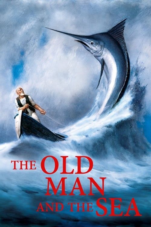 The Old Man And The Sea 1999 123movie Hd Online Hdmovie14 Net Old Things Old Men Olds