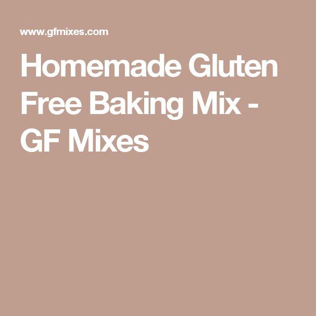 Homemade Gluten Free Baking Mix - GF Mixes