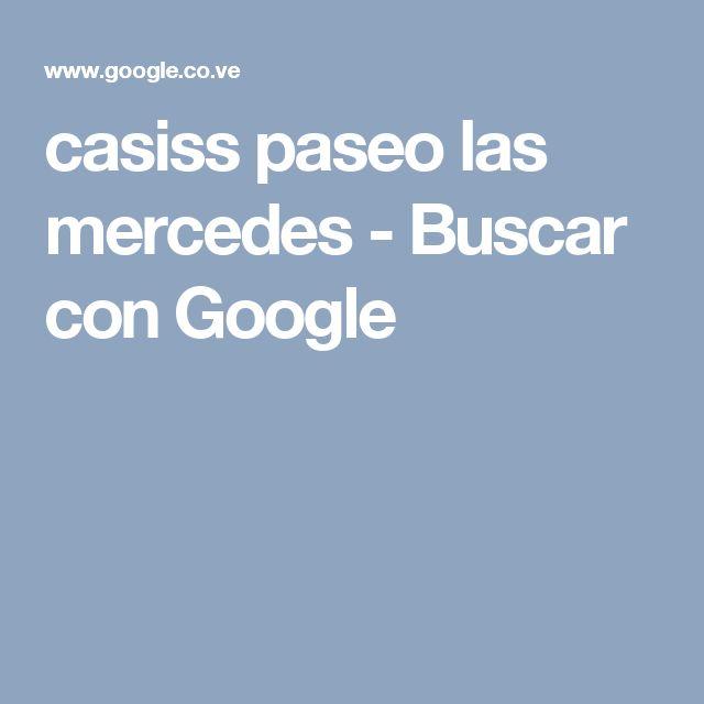 casiss paseo las mercedes - Buscar con Google