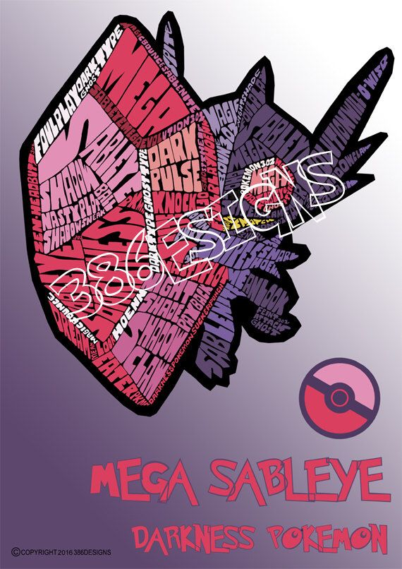 A personal favourite from my Etsy shop https://www.etsy.com/au/listing/250592148/mega-sableye-word-art-print