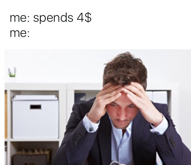because i never have that much money in the first place. XD