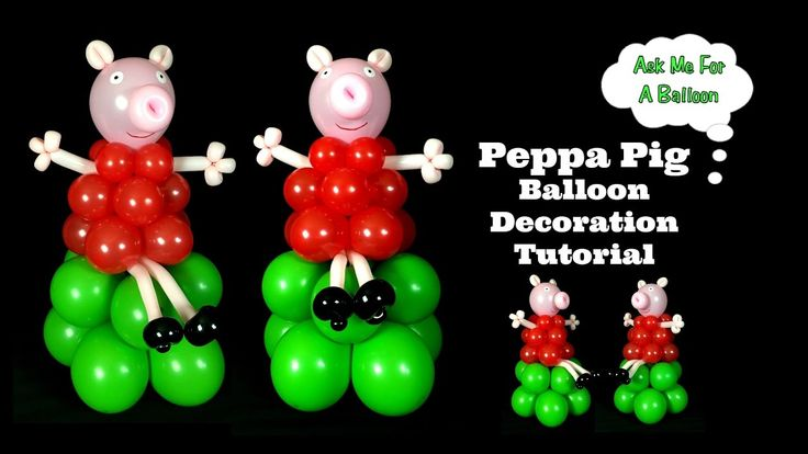 Peppa Pig Balloon Decoration Tutorial by Ask Me For A Balloon! Learn how to make Peppa Pig!