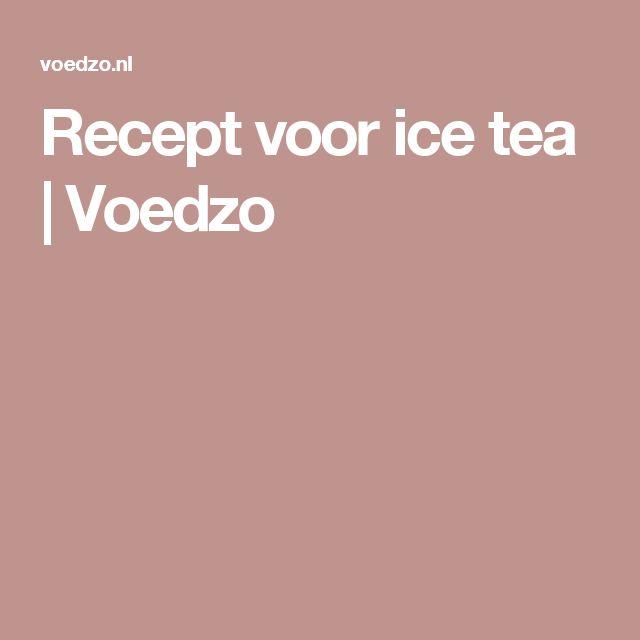Recept voor ice tea | Voedzo