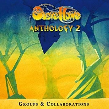 Steve Howe - Anthology 2: Groups & Collaborations - Anthology 2: Groups & Collaborations