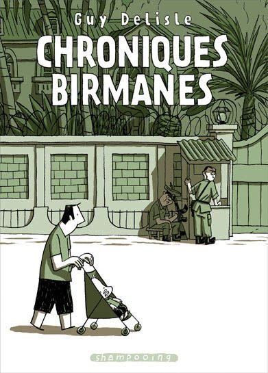 Crónicas Birmanas, Guy Delisle
