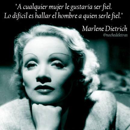Resultado de imagen de Frases de Marlene Dietrich
