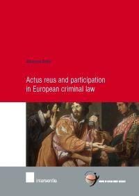 Actus Reus and participation in European criminal law / Johannes Keiler