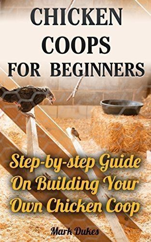 Chicken Coop - FREE TODAY Chicken Coops For Beginners: Step-by-step Guide On Building Your Own Chicken Coop: (How To Build A Chicken Coop, How To Raise Chickens, Chicken Coop Plans, ... Chickens, Building a chicken coop) by Mark Dukes www.amazon.com/... Building a chicken coop does not have to be tricky nor does it have to set you back a ton of scratch. #raisingchickensforbeginners #ChickenCoopPlansStepByStep