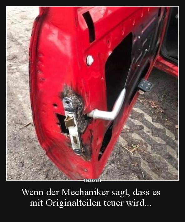 If the mechanic says that it is with original parts .. | Funny pictures, sayings, jokes, really funny