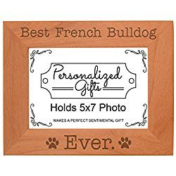 French Bulldog Gifts Best French Bulldog Ever Natural Wood Picture/ Photo Frame