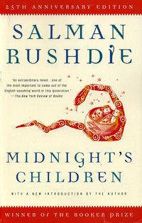 Midnight's Children by Salman Rushdie.