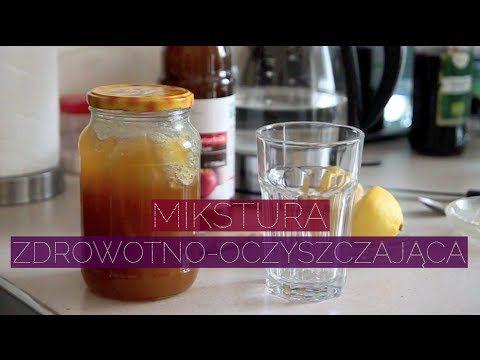Mikstura zdrowotno-oczyszczająca - czyli co piję każdego ranka, by czuć się lepiej! - YouTube