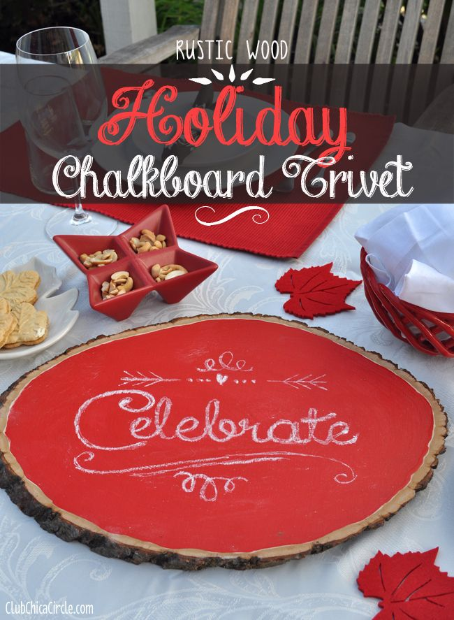 Rustic Wood Holiday Celebrate Chalkboard Trivet