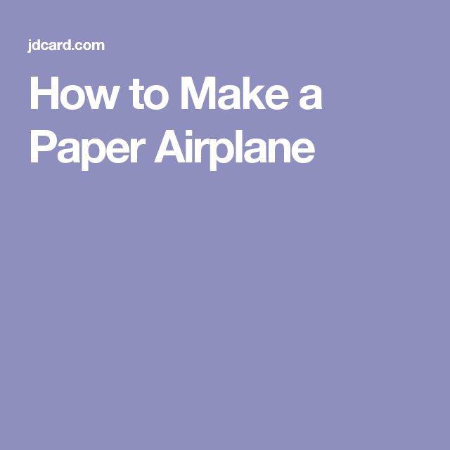 how to make a paper airplane instructions