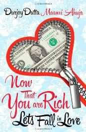 Now That You're Rich!: Let's Fall in Love! Paperback ? 1 Jun 2011