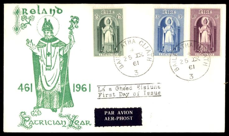 1961 St Patrick 1961 Cacheted Unaddressed Unsealed FDC