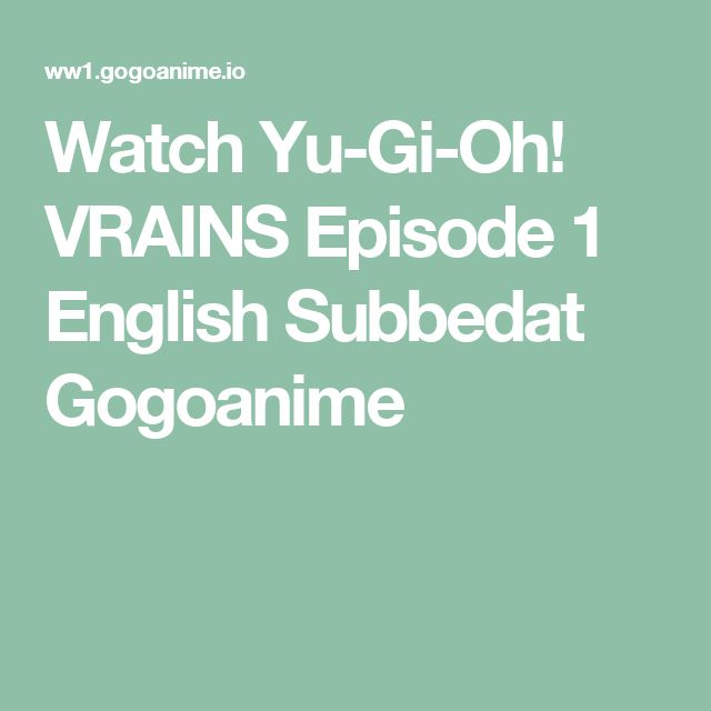 Watch Yu-Gi-Oh! VRAINS Episode 1 English Subbedat…