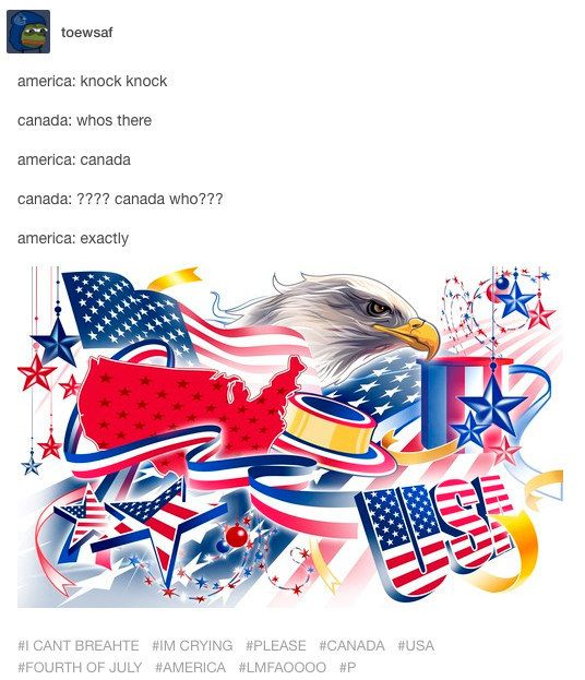 When America told Canada a joke: | 14 Hilarious Tumblr Conversations Between America And Canada