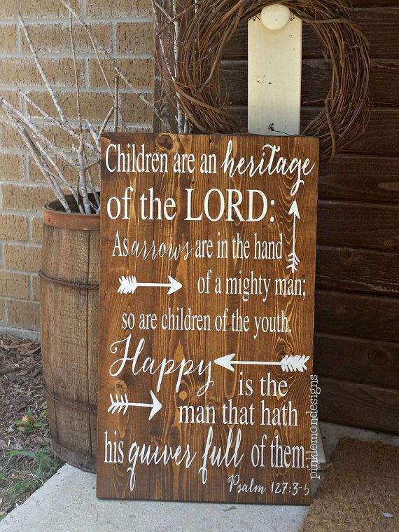 Psalm 127:3-5 Children Are An Heritage of by PinkLemonDesignsTx