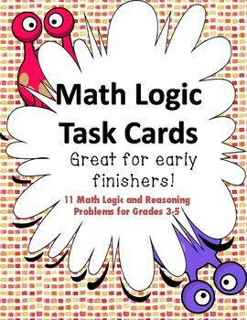 Math Task Cards - Logic and Reasoning Problems