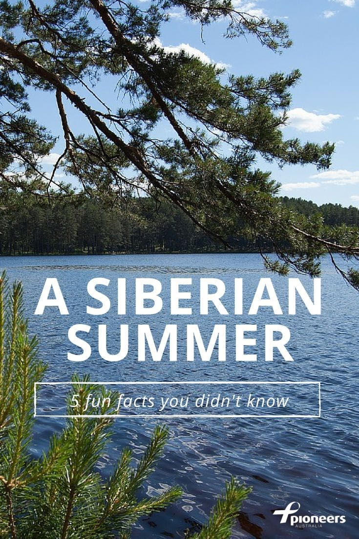 Did you know that even Siberia is much, much warmer than Australia is at the moment?! Here are five little-known facts from someone who calls Siberia their home away from home. pioneers.org.au