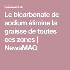 Le bicarbonate de sodium élimine la graisse de toutes ces zones   NewsMAG