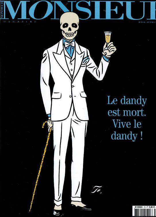 Vive le dandy!