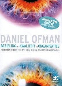 Bezieling en kwaliteit in organisaties (jubileum editie)