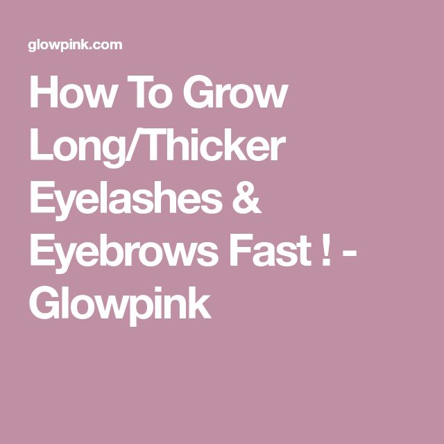 how to make eyelashes thicker fast