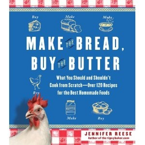 """Make the Bread, Buy the Butter."" This is on my radar to check out next time I'm at the book store. Love the idea that someone has done the work of figuring out ""logistics"" of making vs. buying your own peanut butter, for example. I'm a home-made girl by heart. Wonder what she thinks. (I already know that although it's fun (and easy) making your own butter isn't cost-effective!!).: Worth Reading, Recipe, Shouldn T Cook, Buy, Butter, Food, Books Worth, Breads, Jennifer Reese"