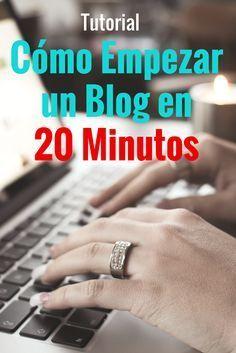 Como empezar un blog en 20 minutos. Empieza tu propio blog rápido, sin conocimiento tecnico y con poco dinero. Aquí te contamos cómo empezar un blog rápido. Tutorial paso a paso. #Blogging