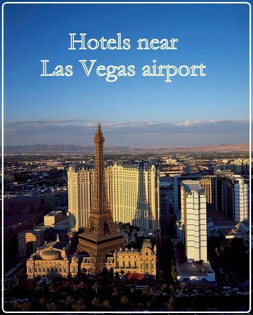 Hotels Near Mccarran International Airport Of Las Vegas Us