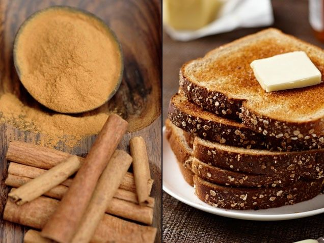 Cinnamon + Whole Grain Toast = Increased Energy and Speedier Slimming    Stay-Well Strategy: For a healthier version of that childhood staple, cinnamon toast, use whole grain bread, trans-free margarine and a study-backed teaspoon of cinnamon. Note: Experts say you'll nab more protective compounds if your cinnamon is fresh: Whole sticks last up to a year, ground cinnamon for six months.   From: ivillage.com