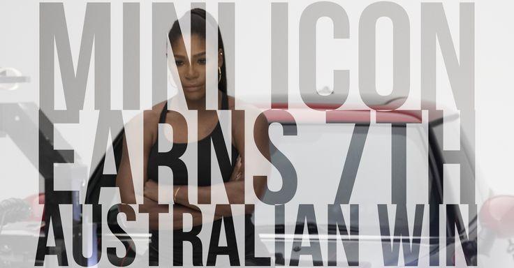 Serena Williams takes home 7th Australian! http://bit.ly/2kWKkAv #MINICooper #DefyLabels #AustralianOpen