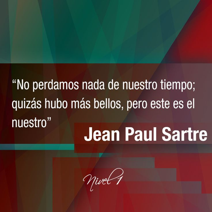 Jean Paul Sartre #frases#citas#quotes