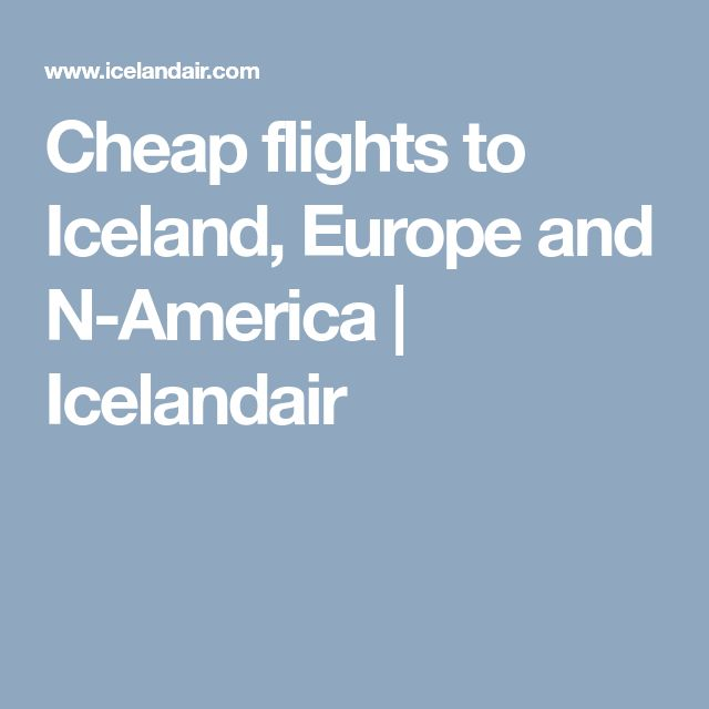 Cheap flights to Iceland, Europe and N-America   Icelandair